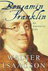 Benjamin Franklin, by Walter Isaacson