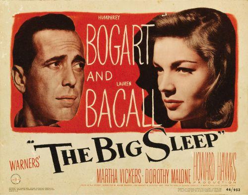 The Big Sleep (dir. Howard Hawks, 1946), starring Humphrey Bogart and Lauren Bacall