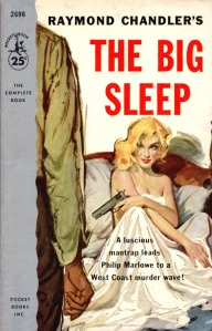 The Big Sleep, by Raymond Chandler