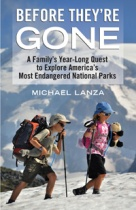 Before They're Gone, by Michael Lanza