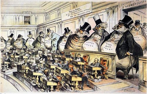 """Joseph Keppler's 1889 political cartoon, """"Bosses of the Senate"""" depicts a line of fat business interests haunting the Senate chamber. There is a """"People's Entrance"""" -- closed, barred, and locked -- and one labelled """"Entrance for Monopolists"""" -- wide, wide open. Today Americans call those top-hatted, fat-bellied moneybag men by the name """"Special Interests""""."""