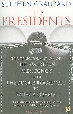 Stephen Graubard - The Presidents